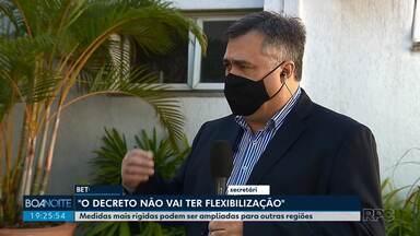 Secretaria de Saúde diz que não haverá flexibilização no decreto estadual - Medidas mais rígidas podem ser ampliadas para outras regiões