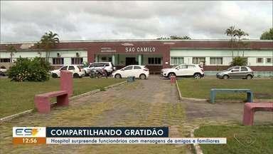 Hospital de Aracruz surpreende funcionários com mensagens de amigos e parentes, no ES - Veja a reportagem.