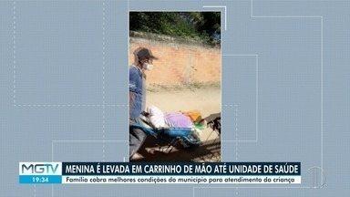 Sem conseguir andar, menina é levada de carrinho de mão à UBS - Caso aconteceu na zona rural de Januária.
