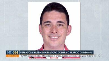 Vereador de Alvorada do Sul é preso em operação contra o tráfico de drogas - Os policiais cumpriram mais de 40 mandados de prisão, busca e apreensão e bloqueio de bens.