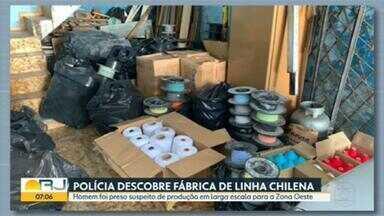 Polícia descobre fábrica de linha chilena em Jacarepaguá - Um homem foi preso, suspeito de fazer e vender a linha chilena.