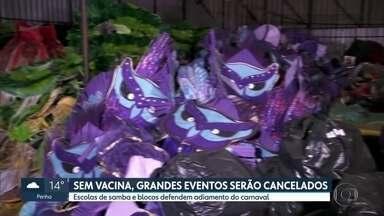 Sem a vacina da Covid-19, réveillon na Paulista e desfiles de carnaval serão cancelados - Escolas de samba e blocos defendem o adiamento do carnaval.