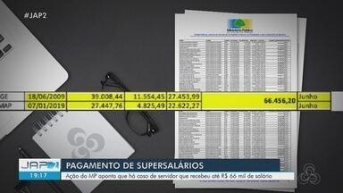 MP aponta cerca de 100 servidores públicos do Amapá recebendo salários acima de R$ 35 mil - Órgão questiona como o Executivo paga remunerações e indenizações a servidores públicos e cita ilegalidades a funcionários da PGE e Sefaz. Governo diz que cumpre a constituição.