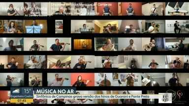 Orquestra Sinfônica de Campinas grava versão dos hinos de Guarani e Ponte Preta - Homenagem é parte da programação do aniversário de 246 anos de Campinas.