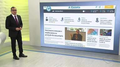 Veja as manchetes dos portais de notícia desta sexta-feira (17) - Saiba quais são as principais notícias do ES e do Brasil.