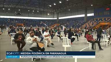Prefeitura de Paranaguá distribui remédio sem eficácia comprovada contra o coronavírus - Medida causou polêmica na cidade.