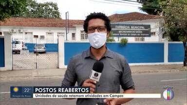Campos, no RJ, anuncia reabertura de parte dos postos de saúde municipais - Profissionais que estavam atuando nos hospitais de emergência do município retornam aos postos de origem.