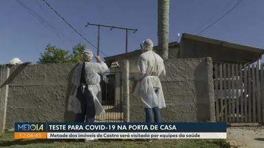 Teste para Covid-19 na porta de casa - Metade dos imóveis de Castro será visitada por equipes da saúde