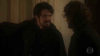 Chalaça conta a Joaquim sobre seu plano de vingança - Domitlia avisa que todos vão se arrepender pela humilhação na ópera. Ela volta para casa furiosa