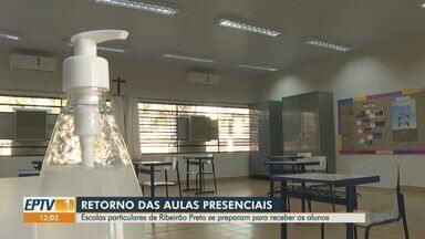 Escolas particulares de Ribeirão Preto se preparam para receber alunos - Por causa da pandemia, estudantes estão sem aulas presenciais há mais de quatro meses.