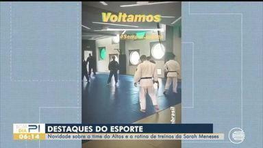 Altos apresenta novidades e Sarah Menezes mostra nova rotina de treinos - Altos apresenta novidades e Sarah Menezes mostra nova rotina de treinos