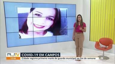 Auxiliar da Guarda Municipal morre vítima de Covid-19 em Campos - Campos atingiu o número de 176 vítimas.