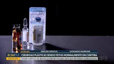 Cirurgias plásticas continuam sendo feitas normalmente em Curitiba - Estado publicou um decreto proibindo cirurgias para que não faltem medicamentos. Mas os agendamentos não foram cancelados.