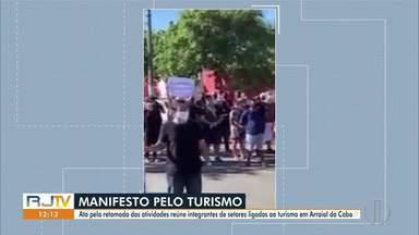 Integrantes de setores do turismo protestam em Arraial do Cabo - Manifestação pedia pela flexibilização das atividades.