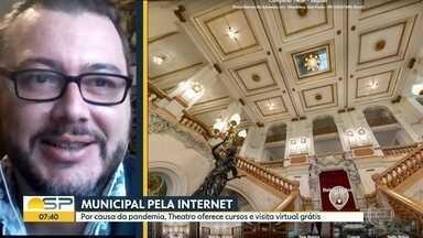 Theatro Municipal de São Paulo pela internet - Por causa da pandemia, Theatro oferece cursos e visita virtual grátis.