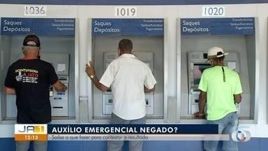 Saiba como proceder caso o auxílio emergencial seja negado - Saiba como proceder caso o auxílio emergencial seja negado