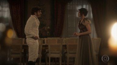 Domitila e Dom Pedro conversam sobre Benedita - O príncipe diz que vai confrontar Benedita sobre o caso que ela teve com Chalaça. Preocupada, Domitila pede que Pedro a deixe conversar com a irmã a sós