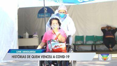 Venci a Covid: veja histórias de quem venceu a doença - Veja na reportagem.