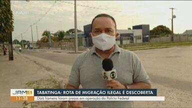 Polícia Federal faz operação contra tráfico de pessoas no Amazonas - De acordo com a PF, rota utilizada para a migração ilegal de cidadãos bengalis passa por São Paulo e posteriormente por Tabatinga.