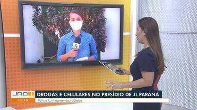 Drogas e celulares no presídio de Ji-Paraná - Polícia Civil apreendeu objetos.