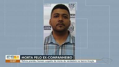 Ex-marido é preso suspeito de matar mulher dentro de casa em Vila Velha, no ES - Assista a seguir.