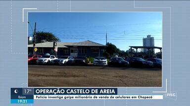 Polícia investiga golpe milionário em Chapecó por meio de loja de celulares - Polícia investiga golpe milionário em Chapecó por meio de loja de celulares