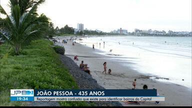 Bairros de João Pessoa são de difícil identificação - Capital faz 435 anos neste dia 5 de agosto.
