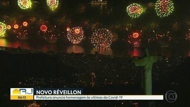 Prefeitura do Rio anuncia novidades para o Réveillon de 2020 - Vai ter homenagens às vítimas da Covid-19 e aos profissionais de saúde. O evento será espalhado pela cidade pra evitar aglomerações.