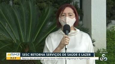 Unidade do Sesc retoma serviços de saúde e lazer em Roraima - Retorno das atividades prioriza novas medidas de segurança e higienização.