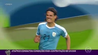 Cavani no Galo? Atlético-MG faz contato com o jogador uruguai - Atacante está sem clube desde junho, quando deixou o PSG