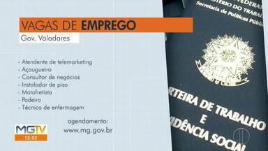 Confira vagas de emprego do Sine em Governador Valadares nesta sexta-feira (7) - Oportunidades são para várias áreas.