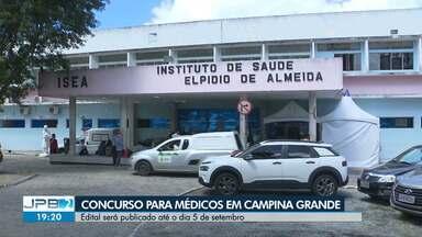 Concurso para médicos será realizado em Campina Grande - Edital será publicado até o dia 5 de setembro.