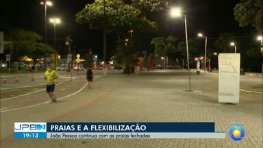 João Pessoa continua com as praias fechadas - Flexibilização