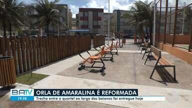Reforma da orla do bairro de Amaralina, em Salvador, é entregue pela prefeitura - Confira.