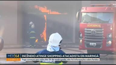 Incêndio atinge shopping atacadista de Maringá - Fogo começou por volta das 3 horas da madrugada e não há informações sobre feridos.