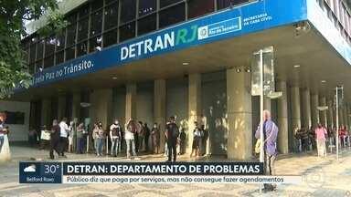 Público reclama da dificuldade de agendamento no Detran - Tem gente que não consegue nem a segunda via da identidade para se candidatar a uma vaga de emprego.