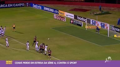 Ceará perde para Sport em estreia no Brasileirão 2020 - Saiba mais no ge.globo/ce