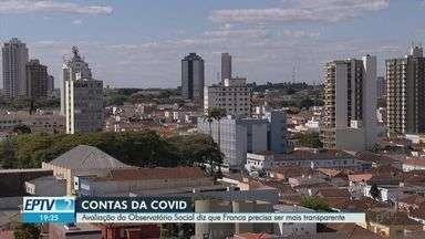 Entidades reprovam Franca, SP, em transparência nas contratações durante a pandemia - Em escala que vai de 0 a 100, município atingiu nota 26,5 no relatório do Observatório Social do Brasil.