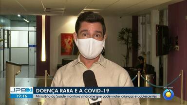 Ministério da Saúde monitora síndrome que pode matar crianças e adolescentes - Relação da doença com a Covid-19.