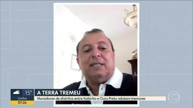 Moradores de distritos entre Itabirito e Ouro Preto relatam tremores - Professor de geofísica explica abalos.