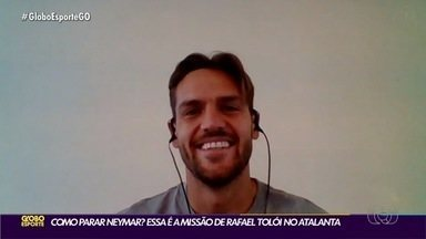 Globo Esporte GO bate papo com Rafael Tolói da Atalanta antes da decisão pela Champions - Zagueiro enfrentará PSG de Neymar e fala sobre período no Goiás