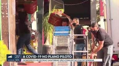 Plano Piloto está atrás apenas de Ceilândia no número de casos - Flagrantes de desrespeito às normas de vigilância sanitárias são mais comuns no fim de semana.