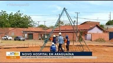 Obra de novo hospital em Araguaína tem previsão de ser finalizada em setembro - Obra de novo hospital em Araguaína tem previsão de ser finalizada em setembro
