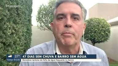 Moradora reclama de falta de água no bairro Vespasiano Martins de Campo Grande - Moradora reclama de falta de água no bairro Vespasiano Martins de Campo Grande