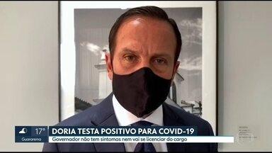Governador João Doria testa positivo para o novo coronavírus - Estado registra até hoje 655.181 casos confirmados e 25.869 mortes