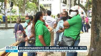 Após obras na Av. Sete, prefeitura faz reordenamento de vendedores ambulantes na região - No primeiro dia, terça-feira (11), os comerciantes ficaram perdidos com a nova arrumação.