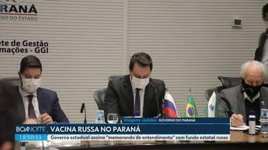 """Paraná e Rússia assinam """"memorando de entendimento"""" para produção de vacina - Parceria ainda está sendo alinhada."""