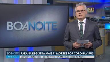 Paraná registra mais 71 mortes por coronavírus - Estado chegou hoje a 2.488 mortes pela doença.
