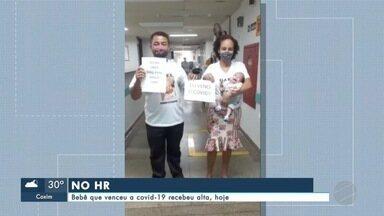 Bebê que venceu a covid-19 recebeu alta no Hospital Regional - Bebê que venceu a covid-19 recebeu alta no Hospital Regional