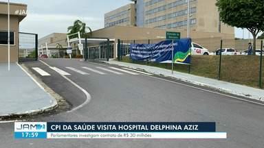 CPI da Saúde visita Hospital Delphina Aziz - Parlamentares investigam contrato de R$ 30 milhões
